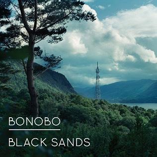 Bonobo - Black Sands (2010)