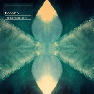 Bonobo - The North Borders (2013)